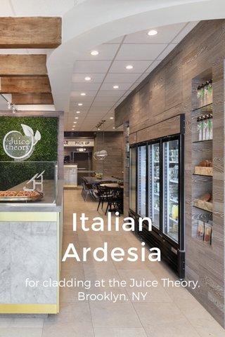 Italian Ardesia for cladding at the Juice Theory, Brooklyn, NY
