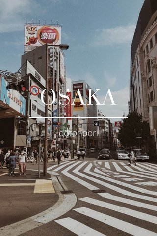 OSAKA dōtonbori
