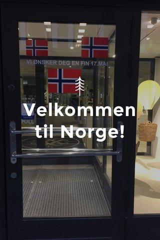 Velkommen til Norge!