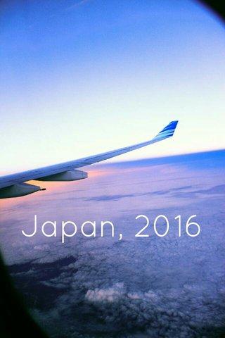 Japan, 2016