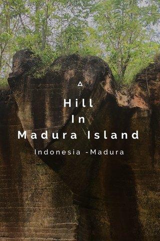 Hill In Madura Island Indonesia -Madura