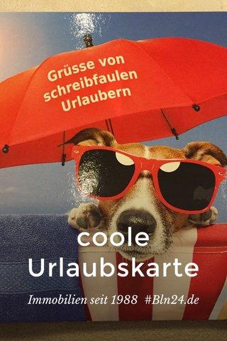 coole Urlaubskarte Immobilien seit 1988 #Bln24.de