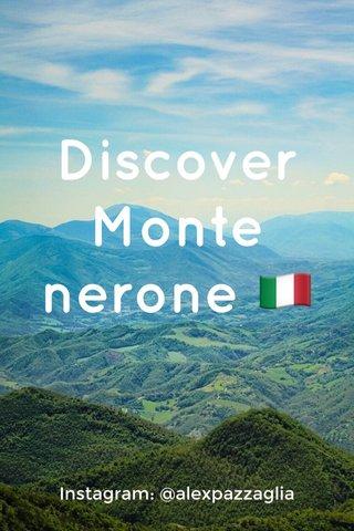 Discover Monte nerone 🇮🇹 Instagram: @alexpazzaglia