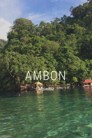 AMBON Manise