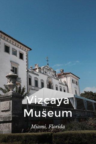 Vizcaya Museum Miami, Florida