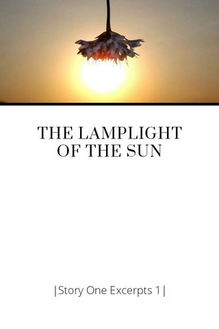 THE LAMPLIGHT OF THE SUN
