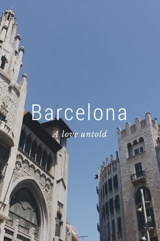 Barcelona A love untold