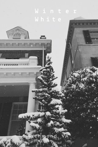 Winter White Richmond, VA