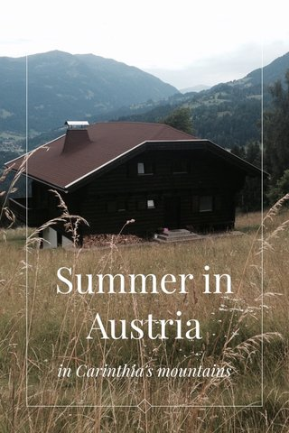 Summer in Austria in Carinthia's mountains