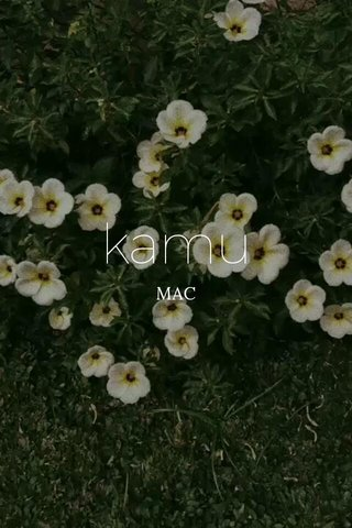 kamu MAC