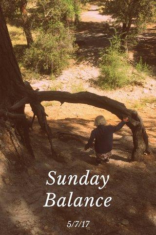 Sunday Balance 5/7/17