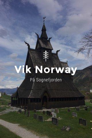 Vik Norway På Sognefjorden