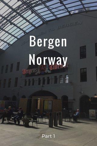Bergen Norway Part 1