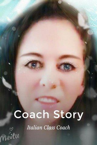 Coach Story Italian Class Coach