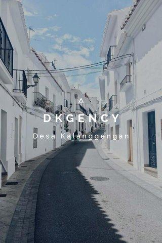 DKGENCY Desa Kalanggengan