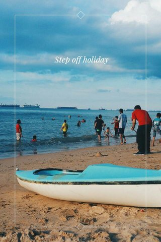 Step off holiday