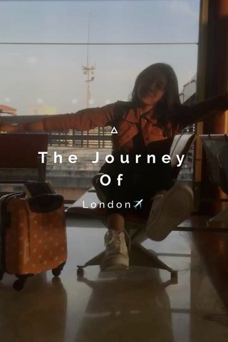 The Journey Of London✈️