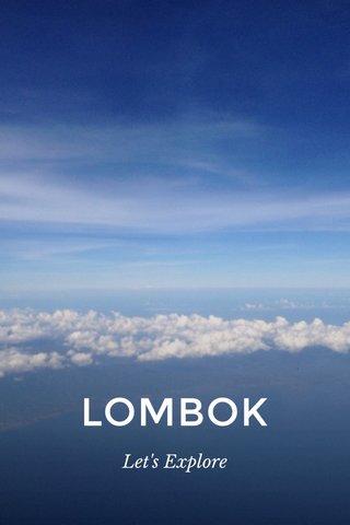 LOMBOK Let's Explore