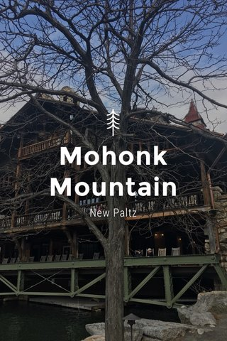 Mohonk Mountain New Paltz