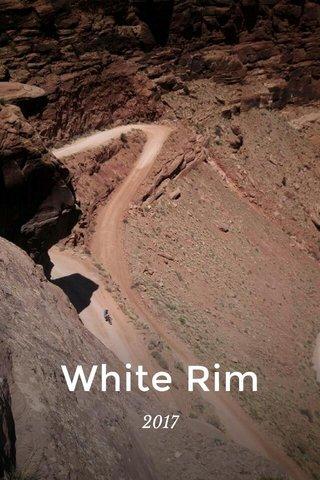 White Rim 2017