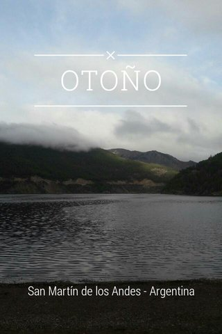 OTOÑO San Martín de los Andes - Argentina