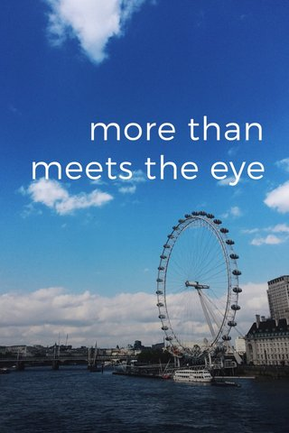 more than meets the eye London 2017