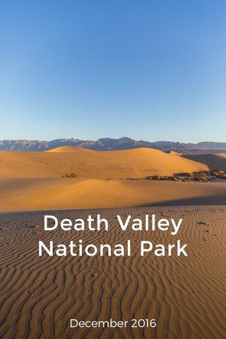 Death Valley National Park December 2016
