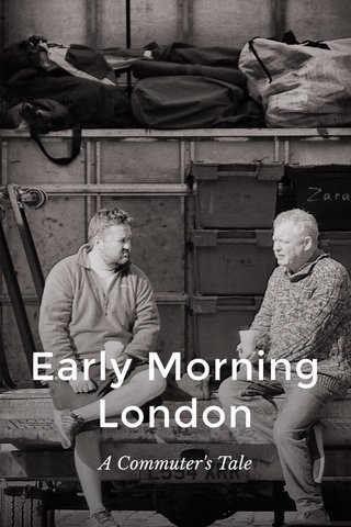 Early Morning London A Commuter's Tale