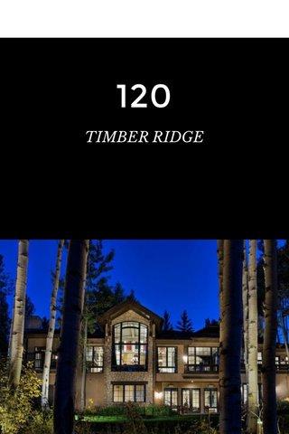 120 TIMBER RIDGE