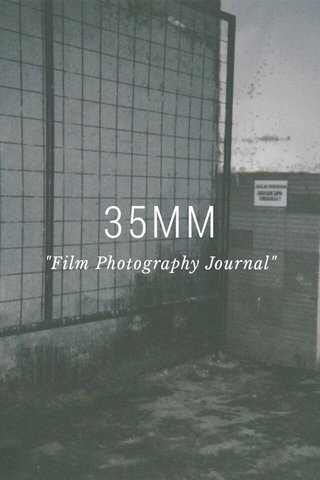 "35MM ""Film Photography Journal"""
