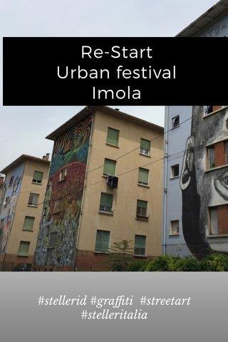 Re-Start Urban festival Imola #stellerid #graffiti #streetart #stelleritalia