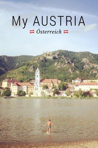 My AUSTRIA 🇦🇹 Österreich 🇦🇹