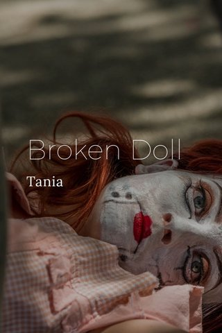Broken Doll Tania