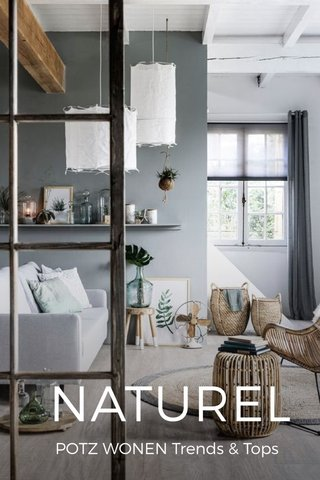 NATUREL POTZ WONEN Trends & Tops