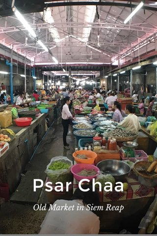 Psar Chaa Old Market in Siem Reap