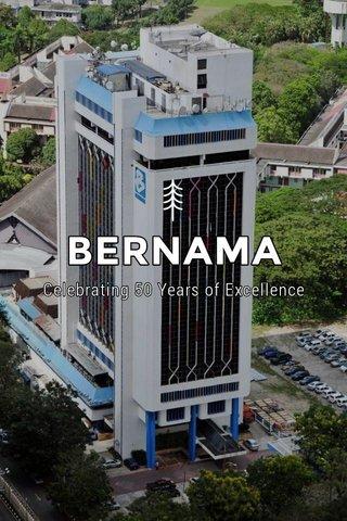 BERNAMA Celebrating 50 Years of Excellence