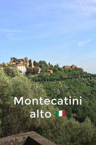 Montecatini alto 🇮🇹