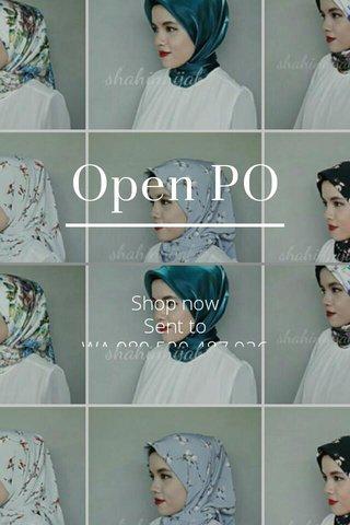 Open PO Shop now Sent to WA 089.529.487.926 Line shahinhijab