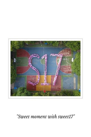 """Sweet moment with sweet17"""