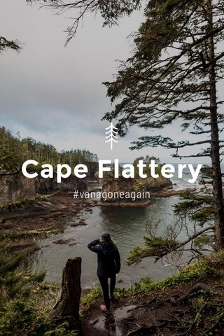 Cape Flattery #vanagoneagain