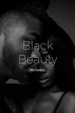 Black Beauty Melanin
