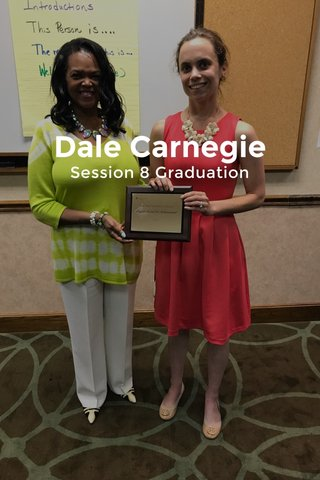 Dale Carnegie Session 8 Graduation