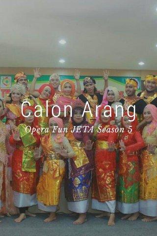Calon Arang Opera Fun JETA Season 5