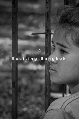 Exciting Bangkok