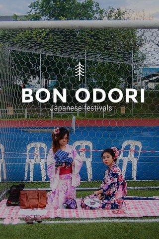BON ODORI Japanese festivals