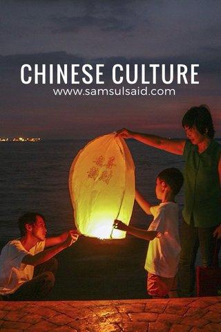 CHINESE CULTURE www.samsulsaid.com