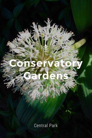 Conservatory Gardens Central Park