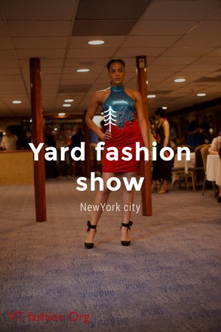 Yard fashion show NewYork city