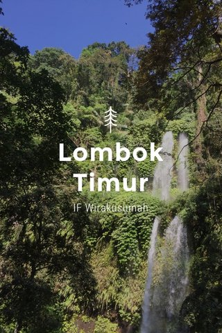 Lombok Timur IF Wirakusumah