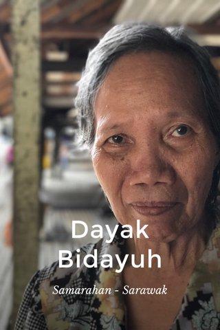 Dayak Bidayuh Samarahan - Sarawak